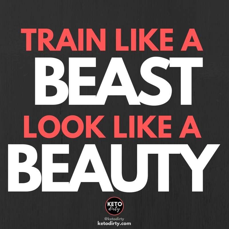 train like a beauty look like a beast - workout quotes