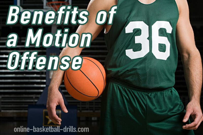 Benefits of a Motion Offense