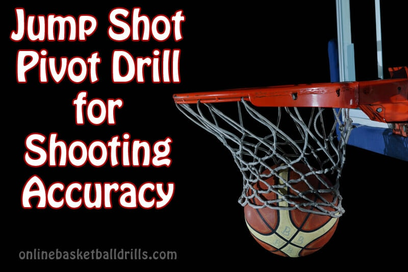 jump shot pivot shooting drill