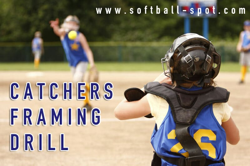 catcher drill framing drill