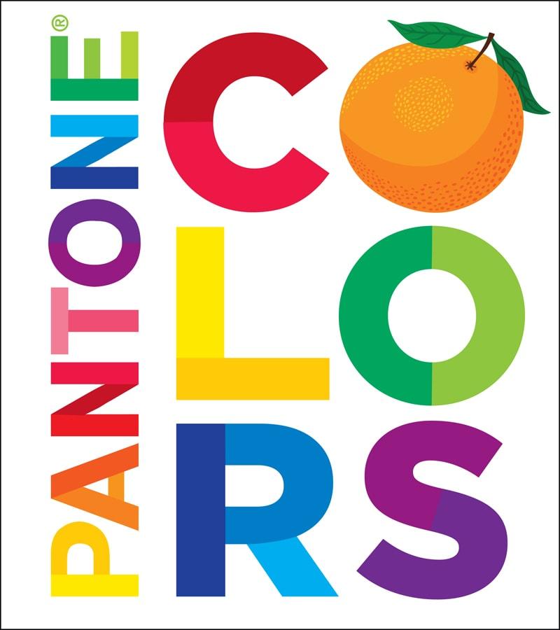 Pantone: Colors By Pantone