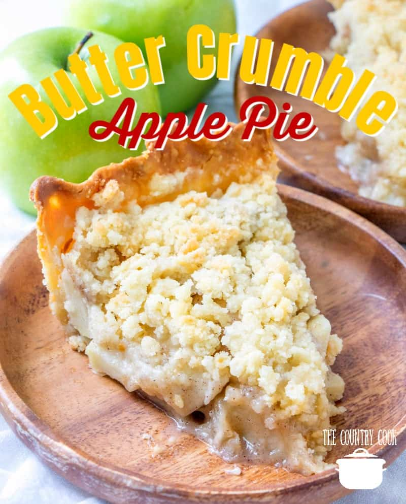 Butter Crumble Apple Pie recipe from The Country Cook