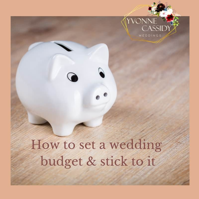 How to set a wedding budget and stick to it
