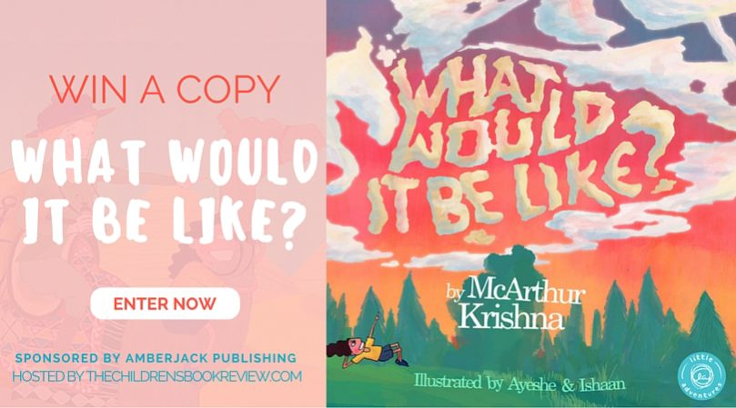 What Would It Be Like?, by McArthur Krishna - Book Giveaway-2