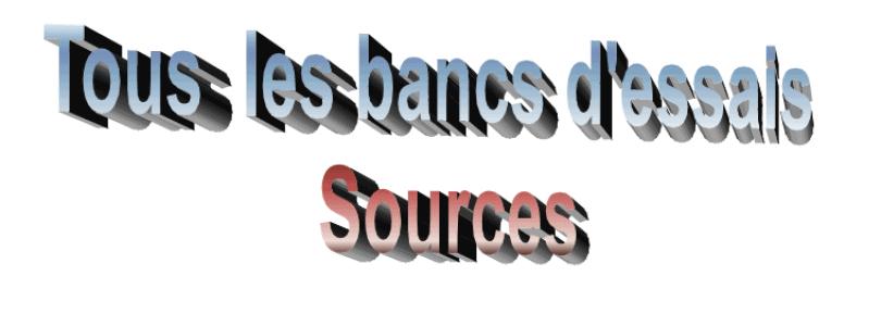 Répertoire des bancs d'essais sources