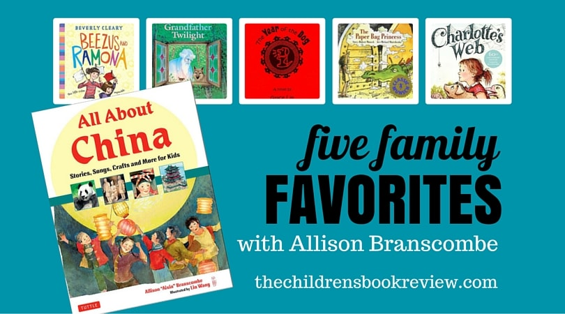 Five Family Favorites with Allison Branscombe, Author of All About China