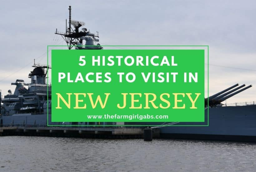 Historic Places To Visit In New Jersey
