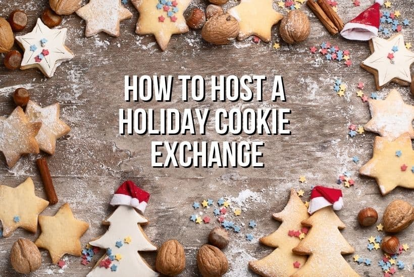 How To Host A Holiday Cookie Exchange (Free Planner)