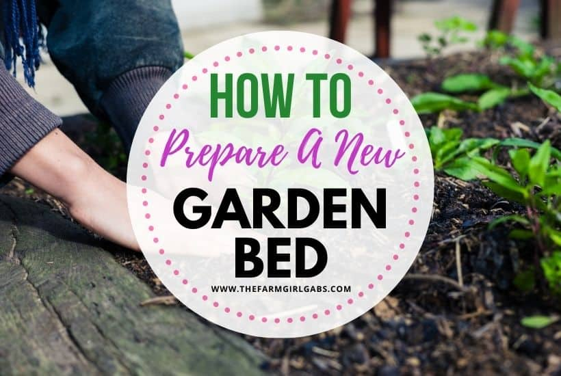 How To Prepare A New Garden Bed