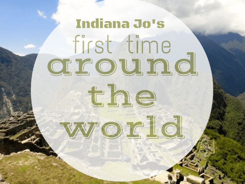 Indiana Jo's First Time Around the World