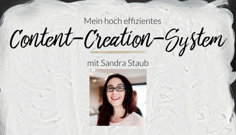 Mein hoch effizientes Content-Creation-System