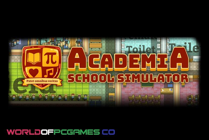 Academia School Simulator Free Download By Worldofpcgames.co