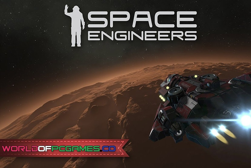 Space Engineers Free Download By Worldofpcgames.co