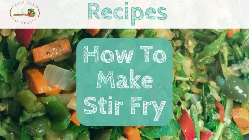 How to Make Stir Fry