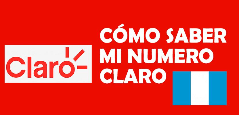 como saber mi numero claro guatemala