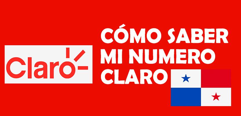 Cómo saber mi número Claro Panamá