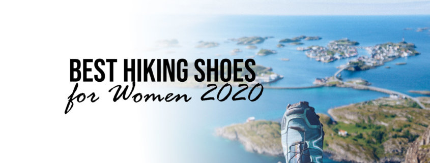 Best Hiking Shoes for Women 2020