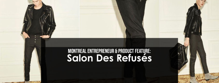 Montreal's very own Salon Des Refusés