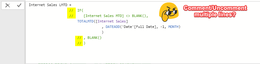 Comment Uncomment Multiple DAX Lines in Power BI