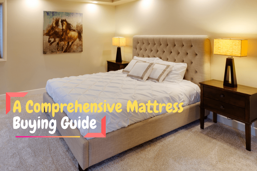 How To Buy The Best Mattress: A Definitive Guide