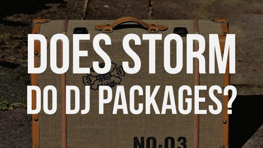 Does Storm do DJ Packages?