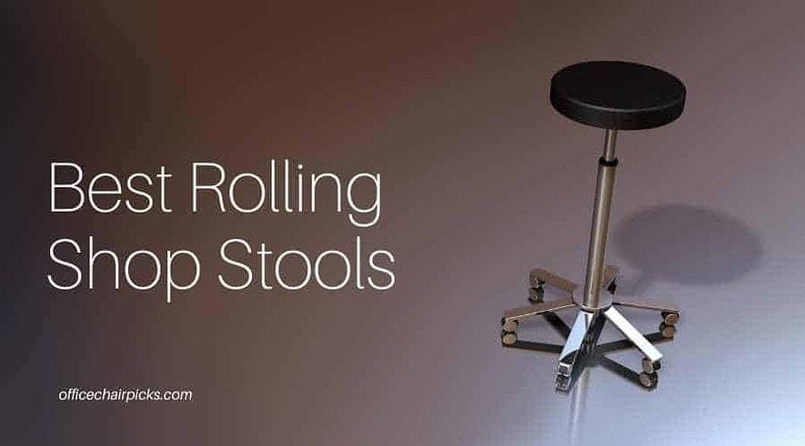Best Rolling Shop Stools