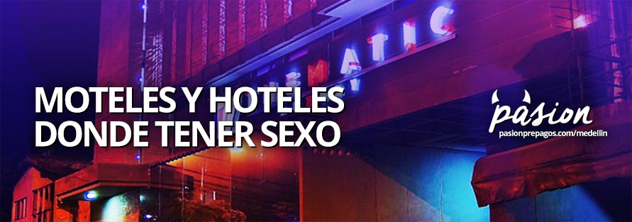 Image for subtitle Hotels for Sex and Motels in Medellín