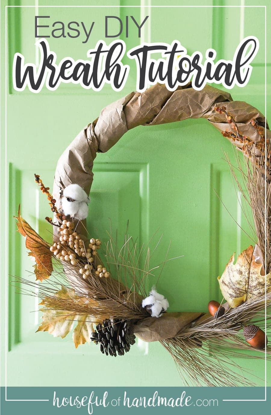 Easy DIY neutral wreath tutorial with picture of wreath on front door.