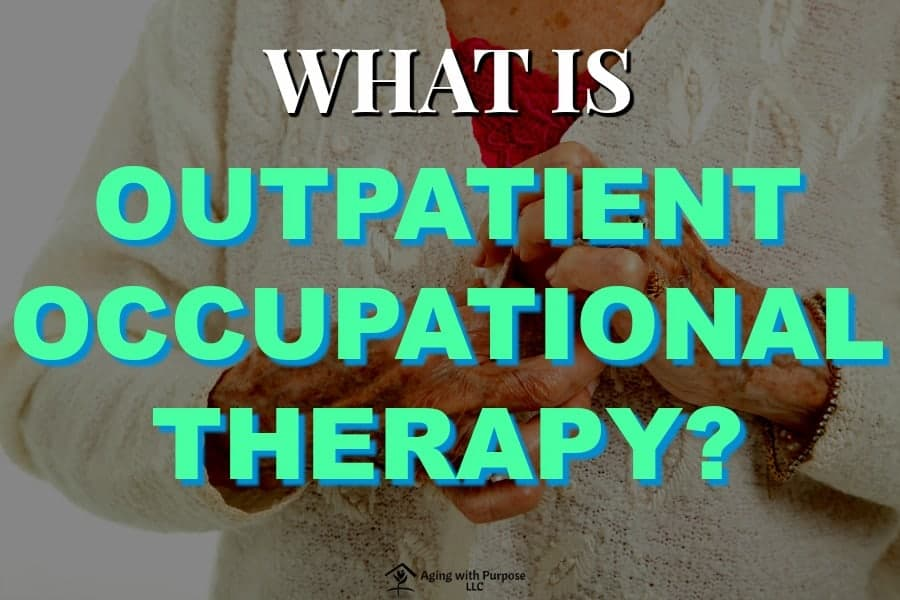 outpatient occupational therapy aging with purpose buffalo ny dementia and aging services