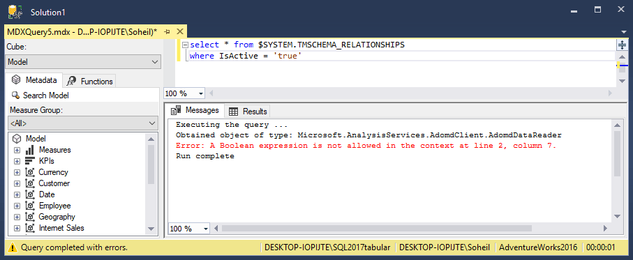Boolean Comparison in SSAS DMVs, Error: A Boolean expression is not allowed in the context