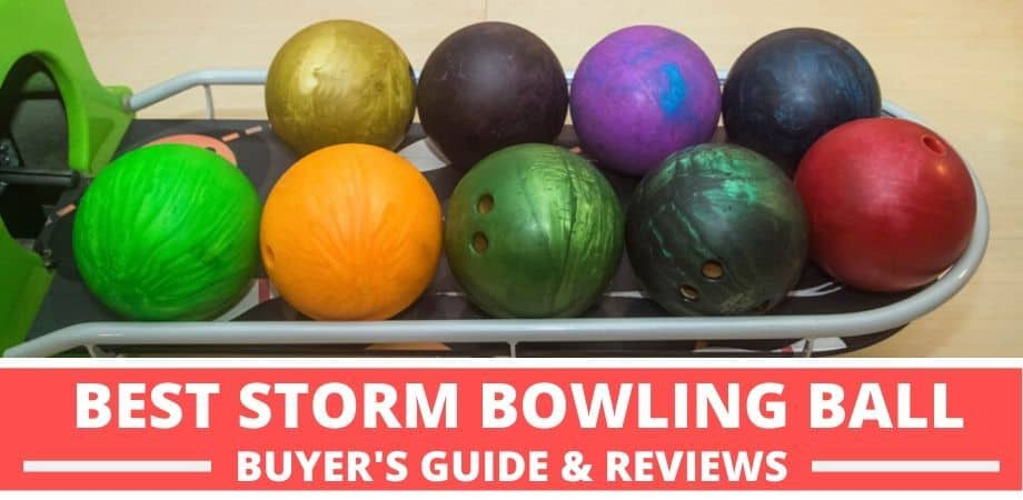 Best Storm Bowling Ball