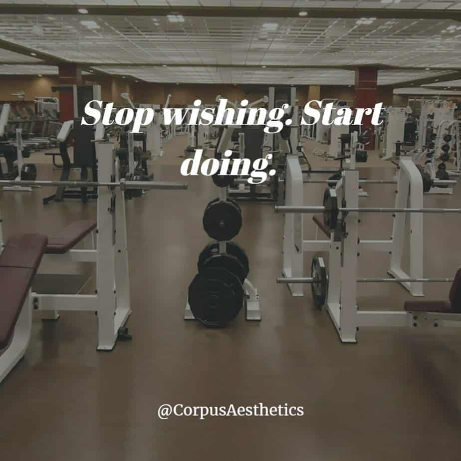 daily inspirational quotes, Stop wishing. Start doing, there are many different gadgets in this gym