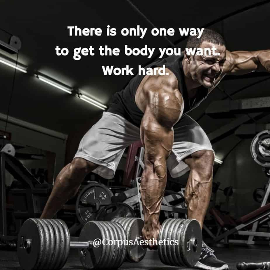 weight lifting motivational quotes, There is only one way to get the body you want, a muscle guy has a weightlifting training