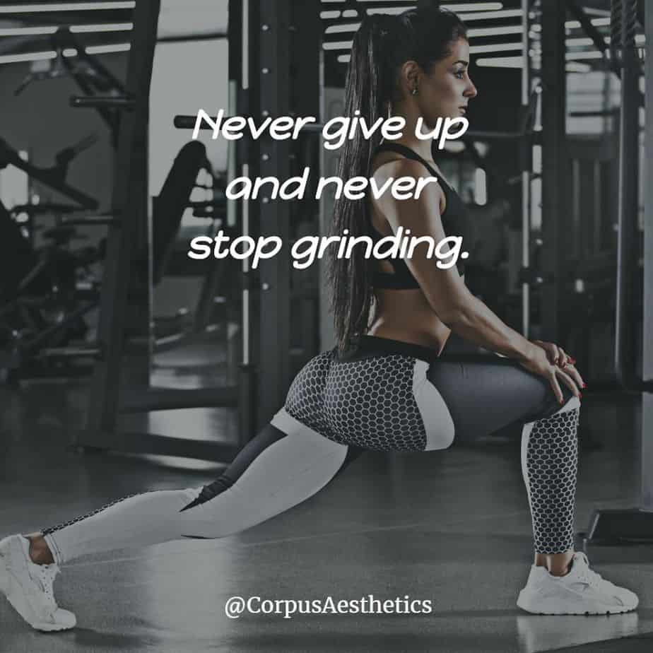 fitness motivational quotes, Never give up and never stop grinding, a girl is stretching before working out