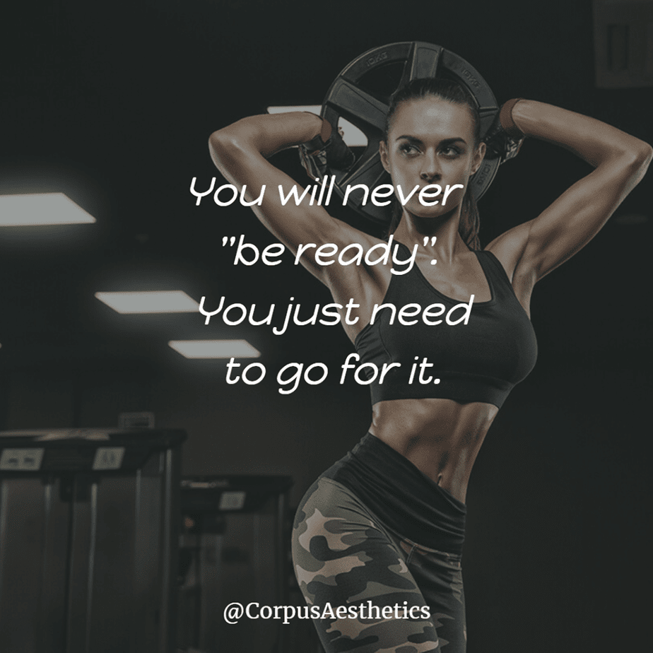 "gym motivational quotes, You will never ""be ready"". You just need to go for it, a girl has a training with weights at the gym"