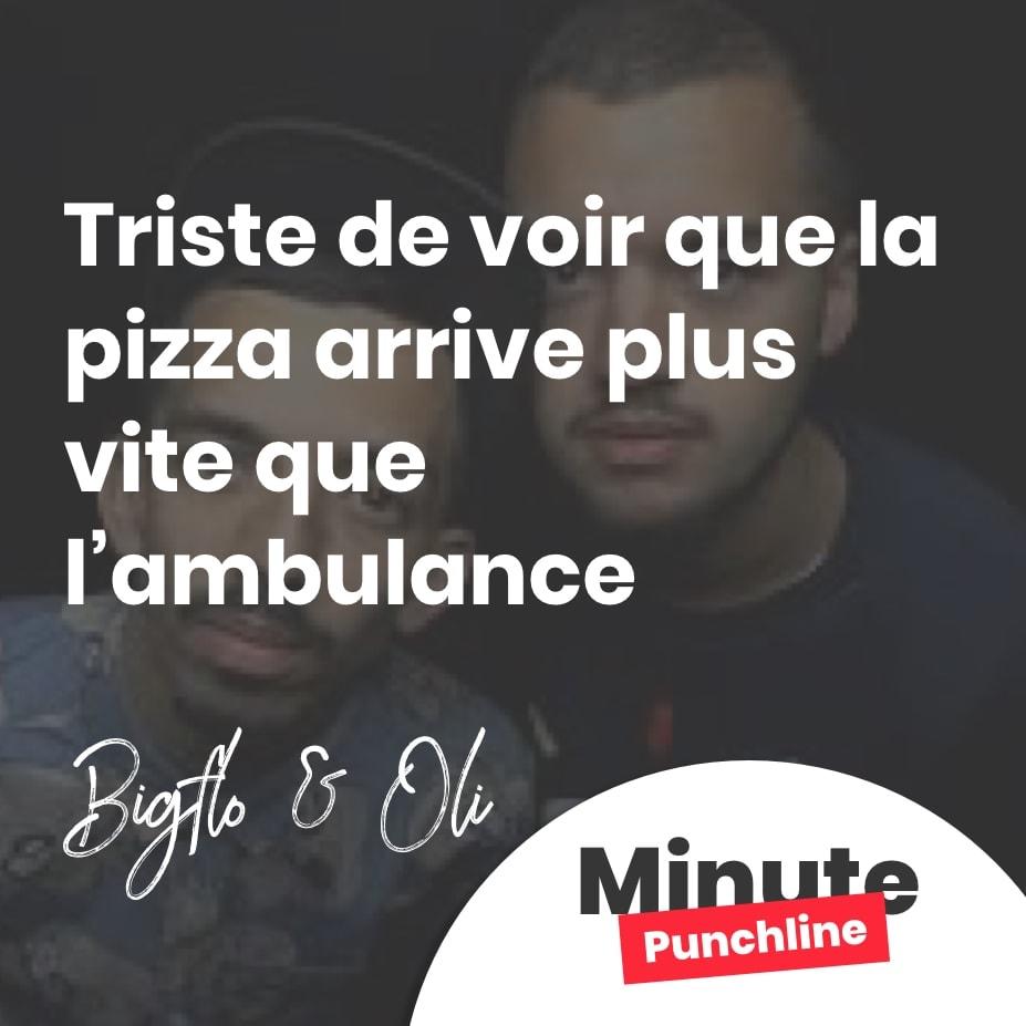 Triste de voir que la pizza arrive plus vite que l'ambulance