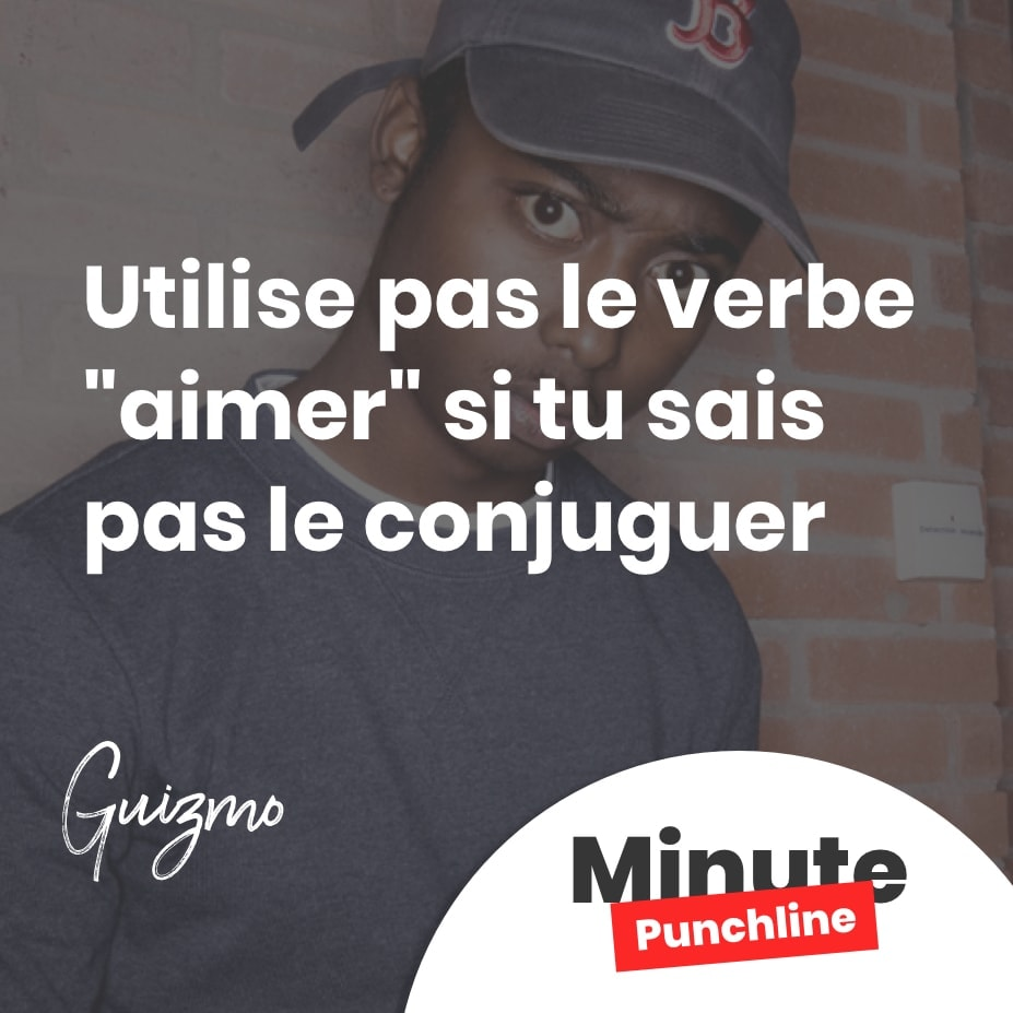 Utilise Pas Le Verbe Aimer Si Tu Sais Pas Le Conjuguer