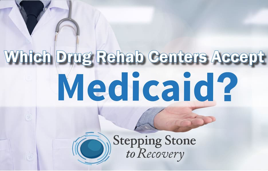 what drug rehab centers accept Medicaid