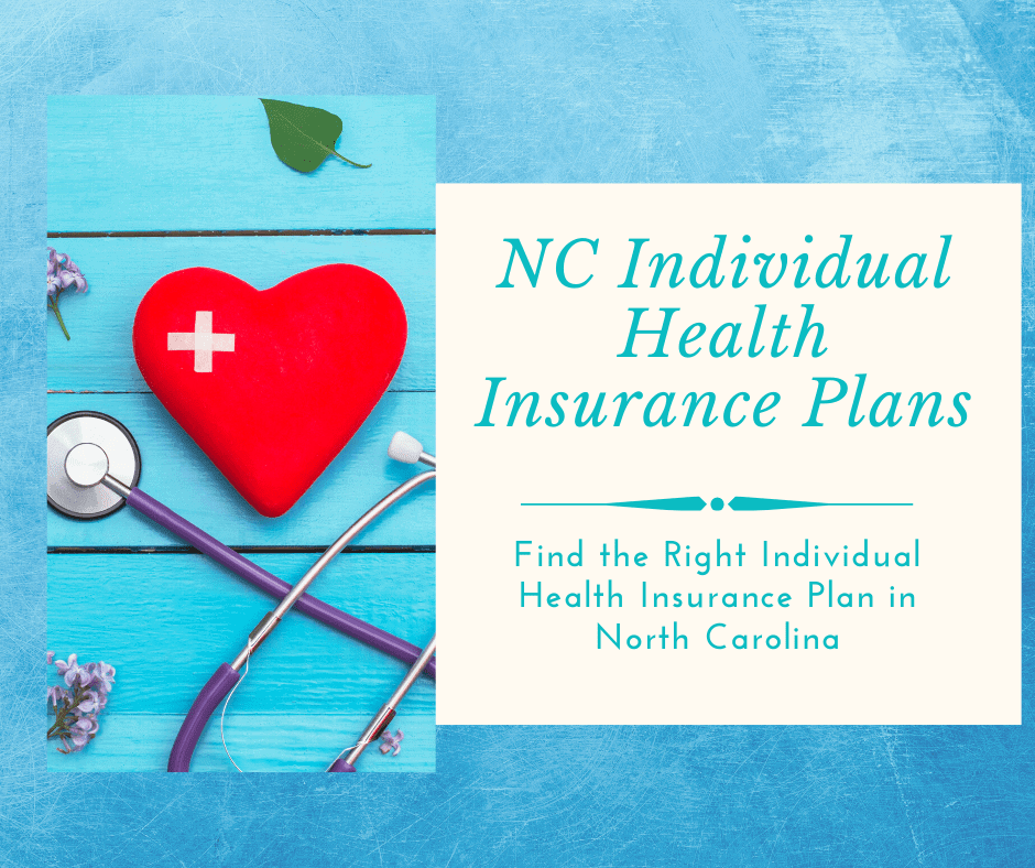 Find the Right Individual Health Insurance Plans in North Carolina