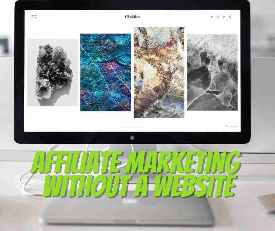 how to start affiliate marketing without website
