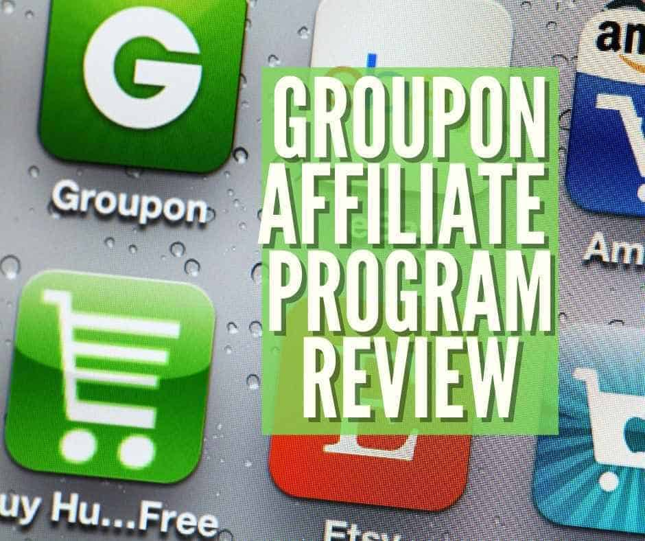 groupon affiliate program review
