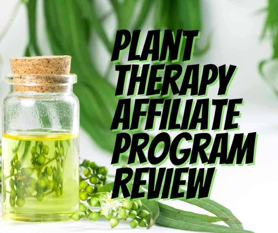 plant therapy affiliate program review