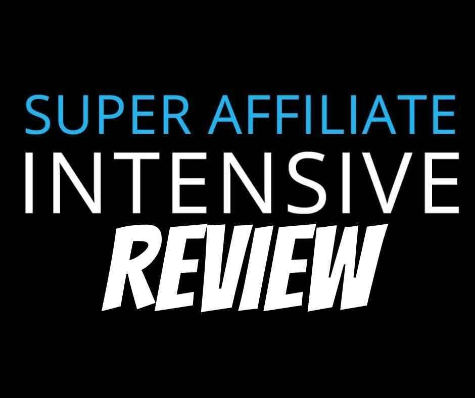 super affiliate intensive review
