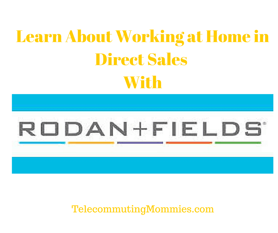 work at home with rodan +fields