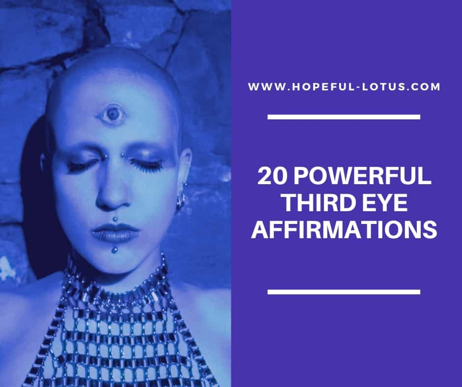 20 powerful third eye affirmations