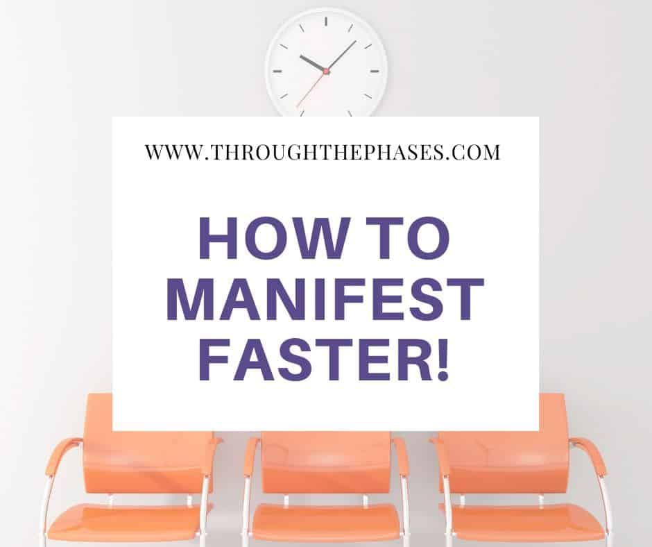 how to manifest faster