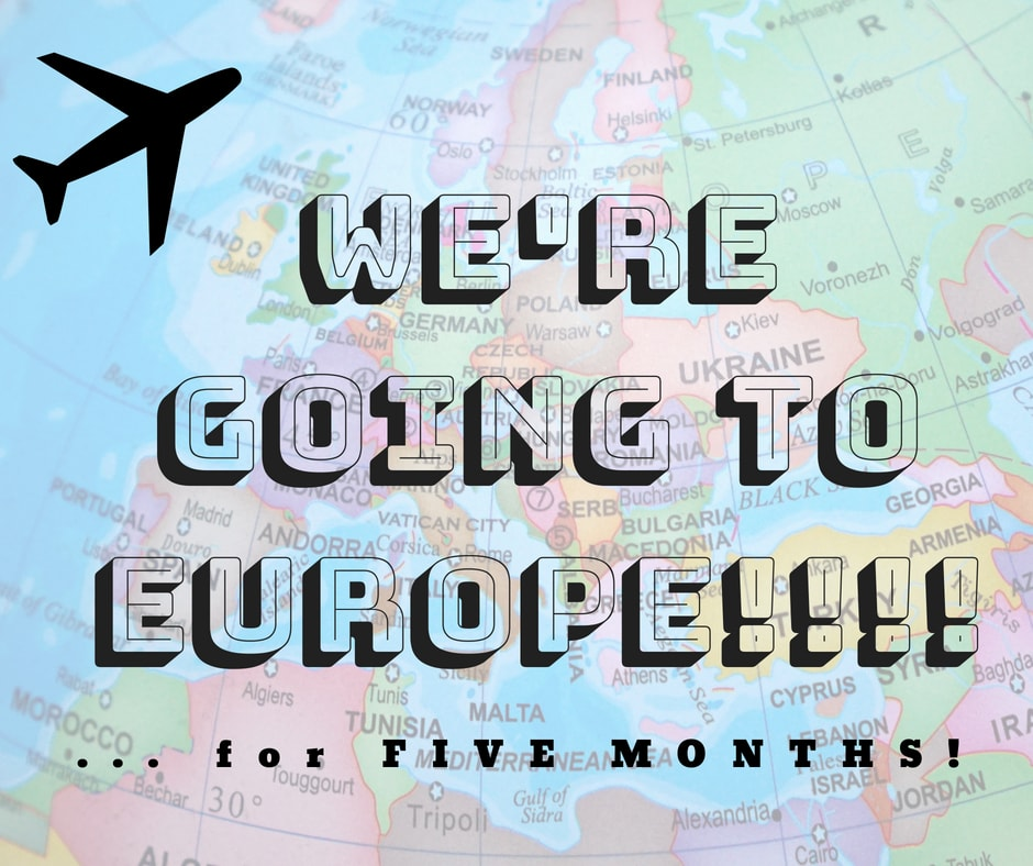 announcement that we're going to Europe for house sitting and pet sitting
