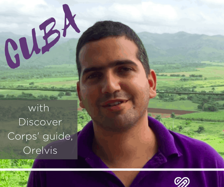 Interview from Cuba: Discover Corps' Guide Orelvis