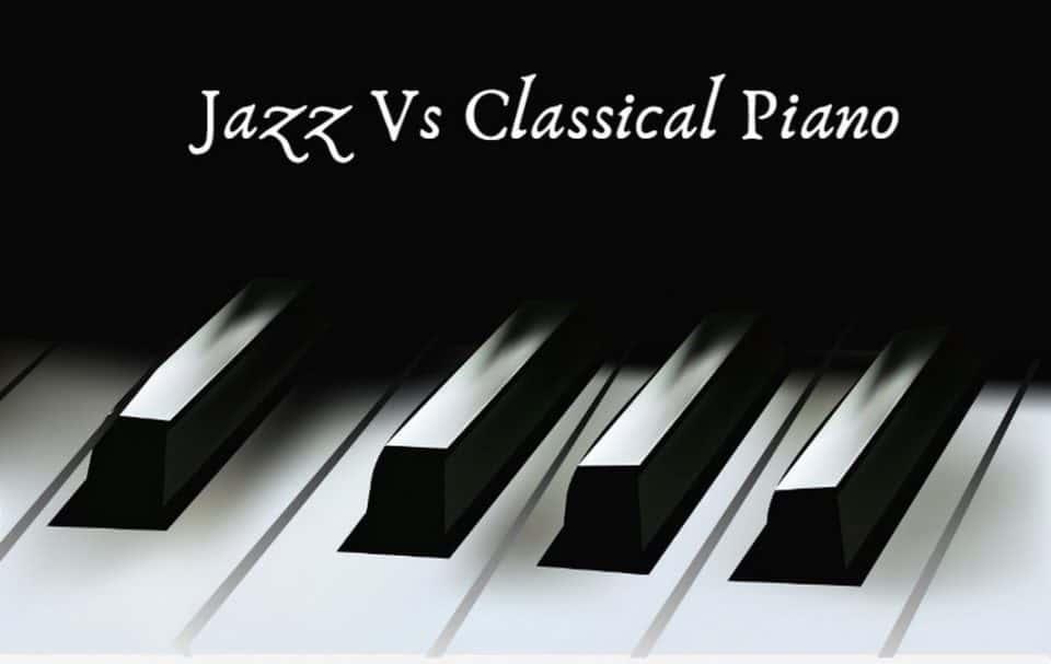 Piano Jazz vs Piano Clássico
