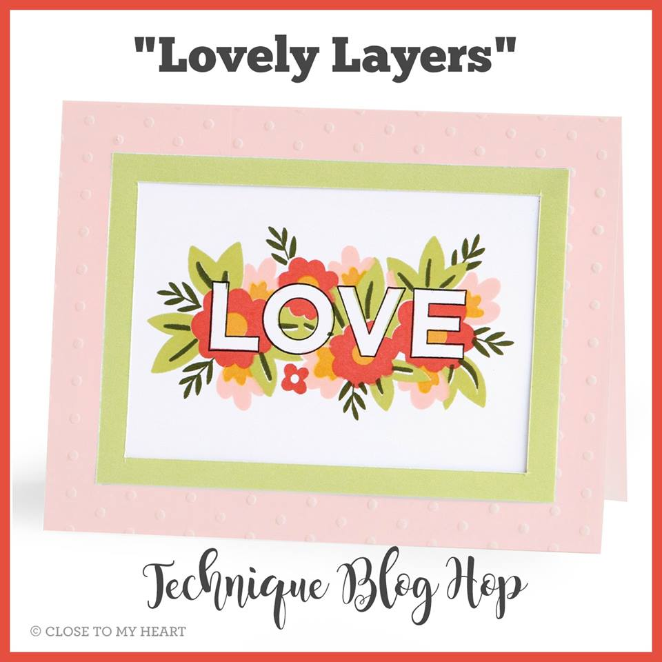 Lovely Layers CTMH Technique Blog Hop